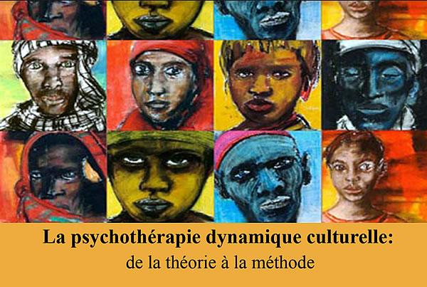 Dimanche 15 Octobre 2017 : La psychothérapie dynamique culturelle : de la théorie à la méthode